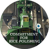 COMMITMENT FOR RICE POLISHING